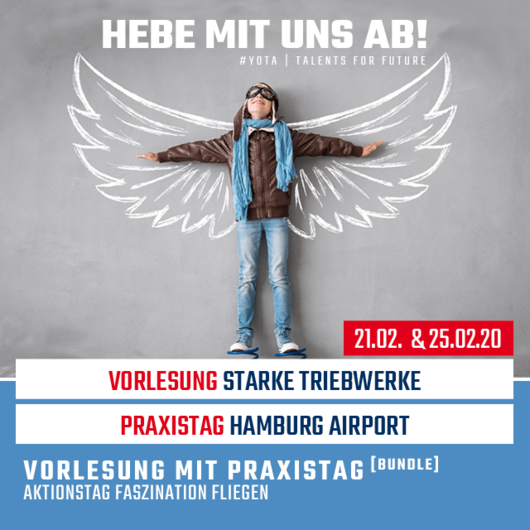 Faszination Fliegen: Starke Triebwerke & Hamburg Airport | 21.02.20 & 25.02.20