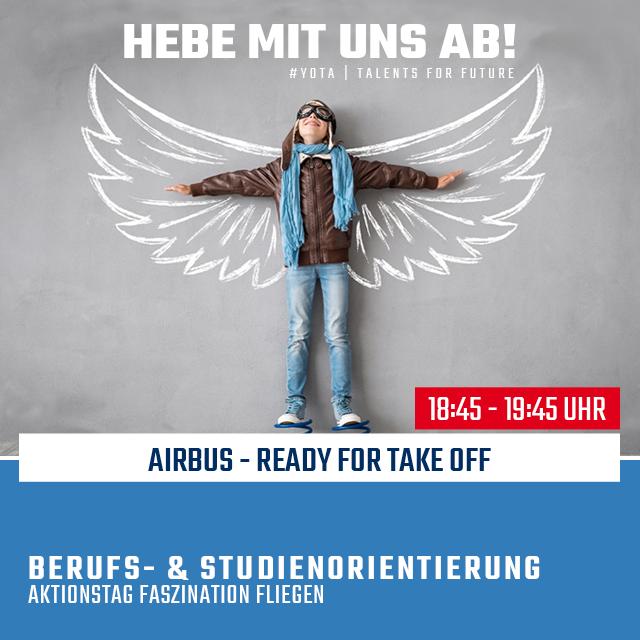 Faszination Fliegen: Airbus - Ready for take off | 21.02.2020 | 18:45 Uhr