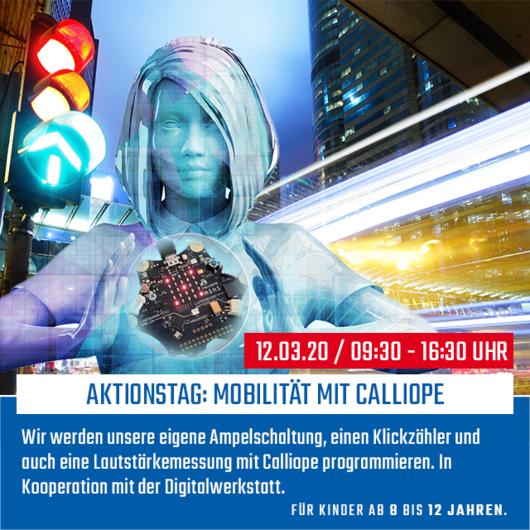 Aktionstag: Mobilität mit Calliope   12.03.2020   09:30 - 16:30 Uhr