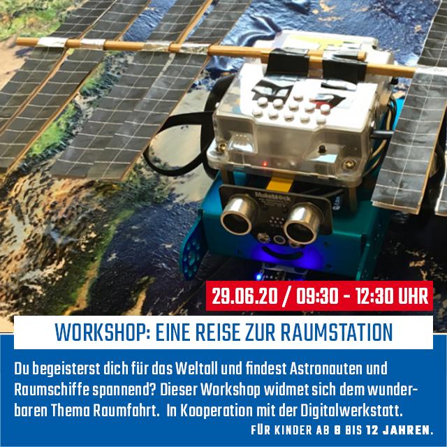Workshop: Eine Reise zur Raumstation | 29.06.2020 | 09:00 - 12:30 Uhr