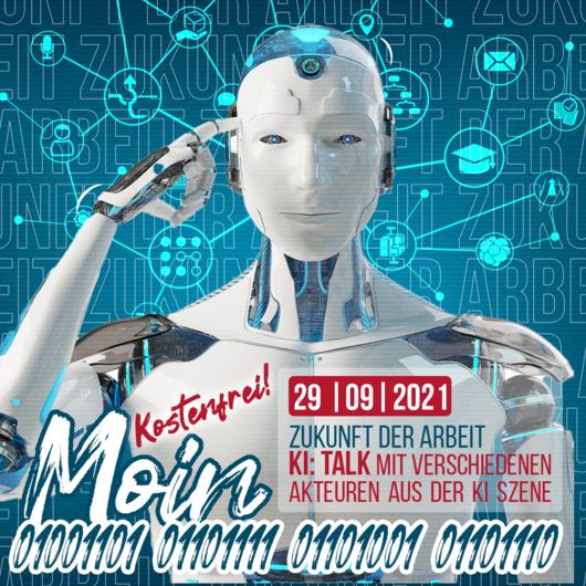 Zukunft der Arbeit: Talk zu KI | 29.09.2021 | 17:30 - 19:00 Uhr