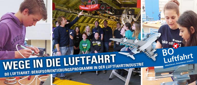 Wege in die Luftfahrt BO LUFTFAHRT: Berufsorientierungsprogramm in der Luftfahrtindustrie
